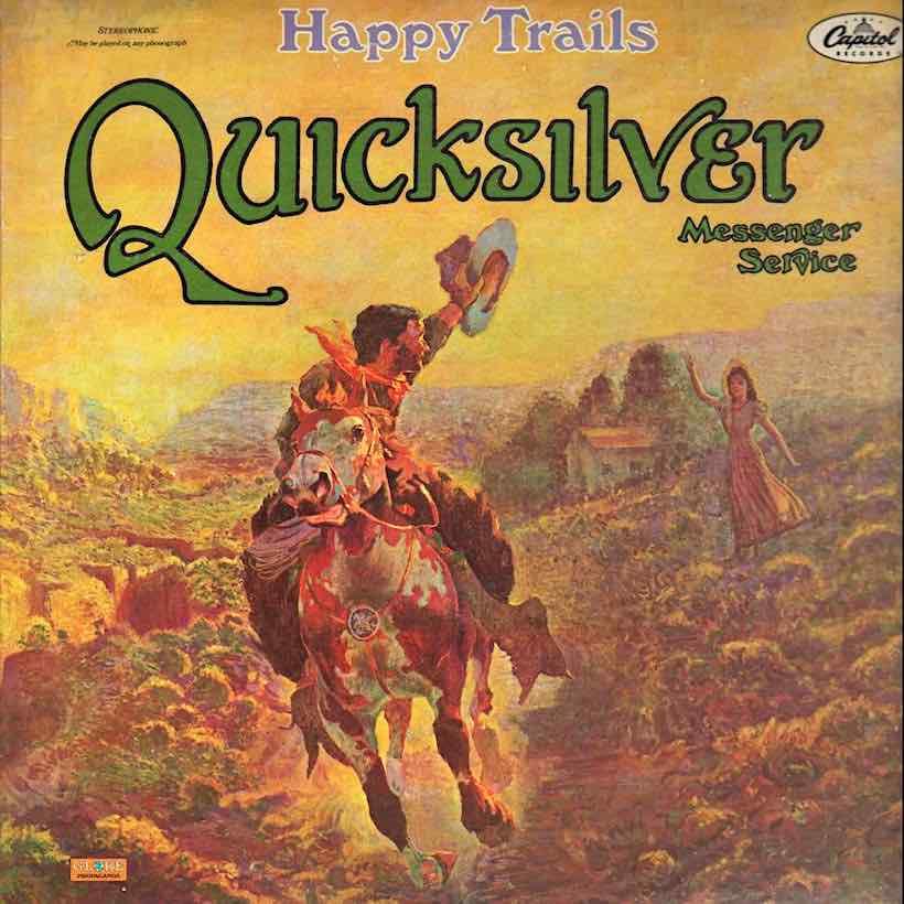 Happy-Trails-Quicksilver-Messenger-Service.jpg